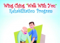 "Wing Ching ""Walk With You"" Rehabilitation Program"